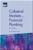 Collateral Markets and Financial Plumbing (3rd Edition)