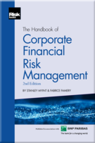 The Handbook of Corporate Financial Risk Management (2nd Edition)